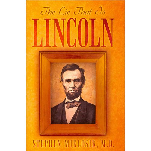 The Lie That Is Lincoln