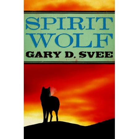Spirit Wolf - eBook](Wolf Spirit)