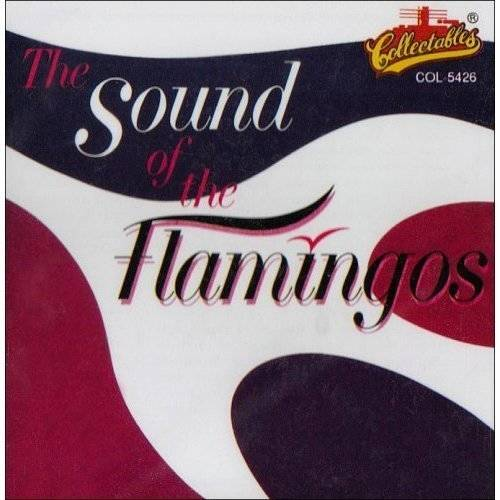 Also available on 1 CD with REQUESTFULLY YOURS.<BR>The Flamingos: Jacob Carey, Ezekiel Carey, Paul Wilson, John Carter, Sollie McElroy.