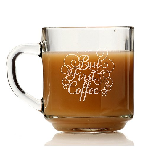 Chloe and Madison But First Coffee Glass Coffee Mug (Set of 4)