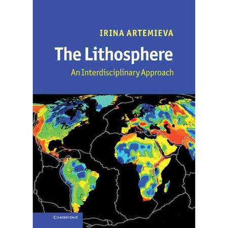 The Lithosphere  An Interdisciplinary Approach