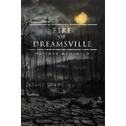 Fire of Dreamsville