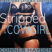 Stripped by a Cowgirl - Audiobook