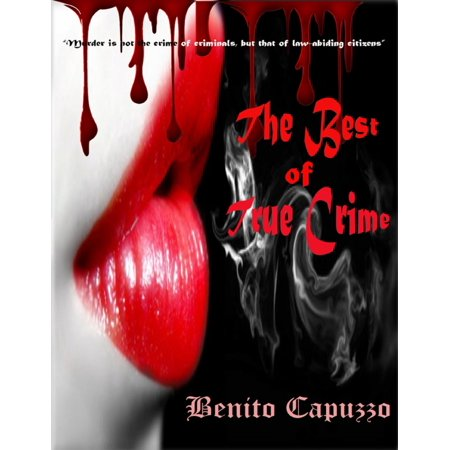 The Best of True Crime - eBook