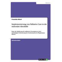 Implementierung Von Palliative Care in Die Stationare Altenhilfe