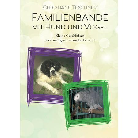 Familienbande mit Hund und Vogel - eBook (Hund Mit Sonnenbrille)