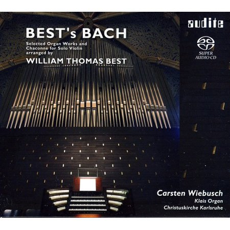 Bach/Best - Best's Bach: Selected Organ Works and Chaconne for Solo Violin, Arranged by William Thomas Best [SACD] - Halloween Bach Organ