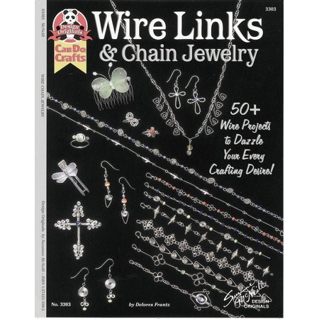 Desire Jewelry (Wire Links & Chain Jewelry: 50+ Wire Projects to Dazzle Your Every Crafting Desire (Paperback))
