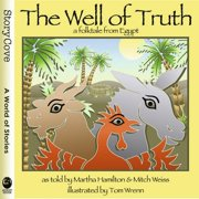 The Well of Truth: A Folktale from Egypt - eBook