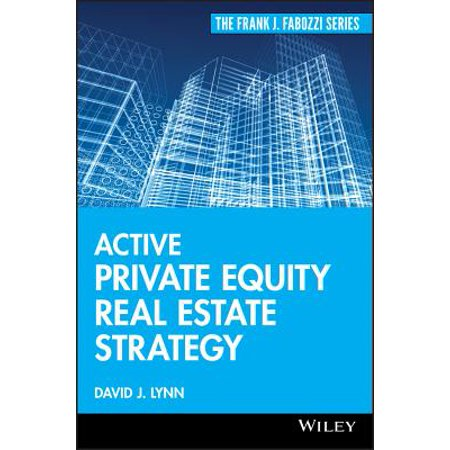Active Private Equity Real Estate Strategy - eBook (Real Estate Private Equity)