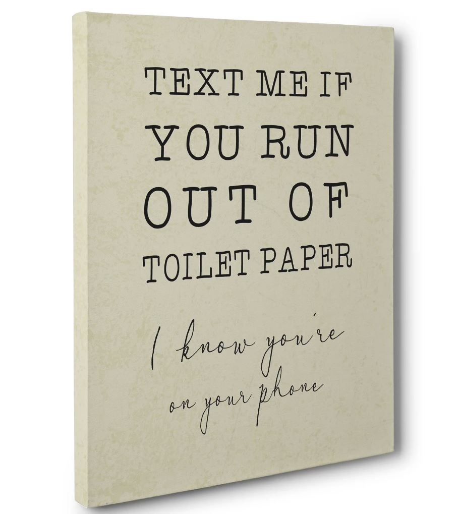 Text Me If You Run Out Of Toilet Paper Bathroom Humor Canvas Wall Art