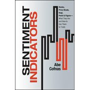 Bloomberg: Sentiment Indicators: Renko, Price Break, Kagi, Point and Figure - What They Are and How to Use Them to Trade (Hardcover)
