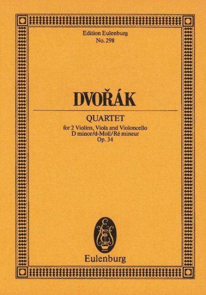 Dvorak Quartet for 2 Violins, Viola and Violoncello D minor d-Moll Re mineur Op. 34 by