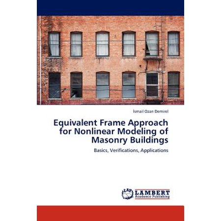 Equivalent Frame Approach for Nonlinear Modeling of Masonry