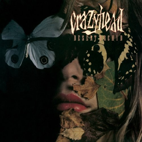 Crazyhead - Desert Orchid: Expanded Edition [CD]