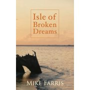 Isle of Broken Dreams
