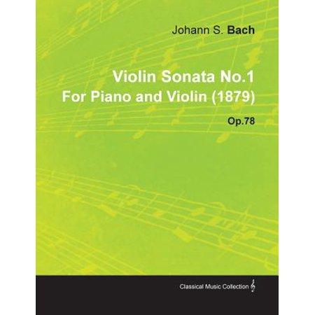 Violin Sonata No.1 by Johannes Brahms for Piano and Violin (1879) Op.78 (Johannes Brahms Sonata)
