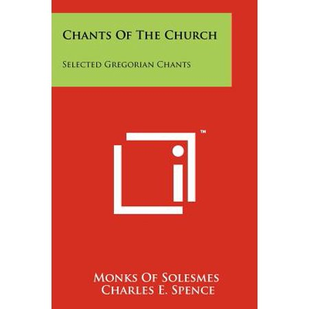 Chants of the Church : Selected Gregorian