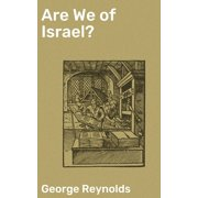 Are We of Israel? - eBook