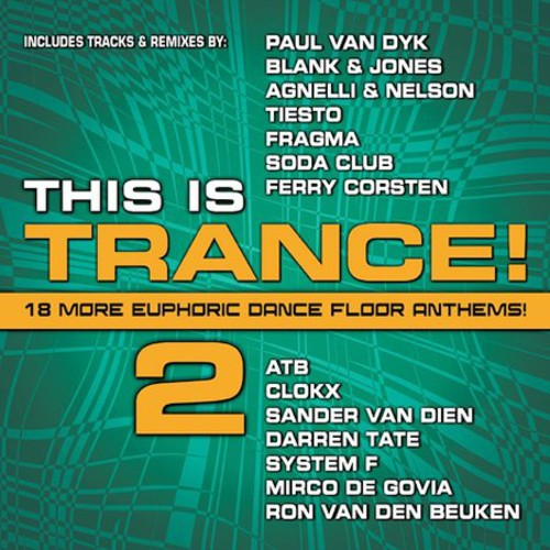 Vol. 2-This Is Trance