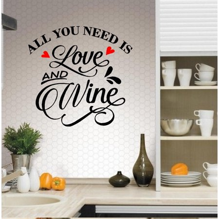 Decal ~ Decal ~ All you need is Love and Wine: Kitchen Wall Decal 13