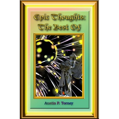 Epic Thoughts: The Best Of - eBook