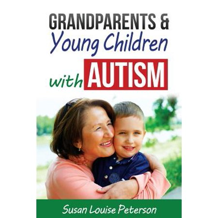 Grandparents & Young Children with Autism by