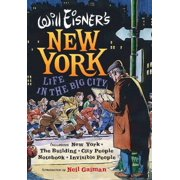 Will Eisner Library: Will Eisner's New York: Life in the Big City