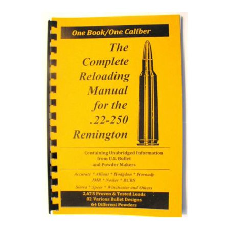 Loadbooks USA, Inc. The Complete Reloading Book Manual for .22-250 Remington, (Best Complete Reloading Kit)