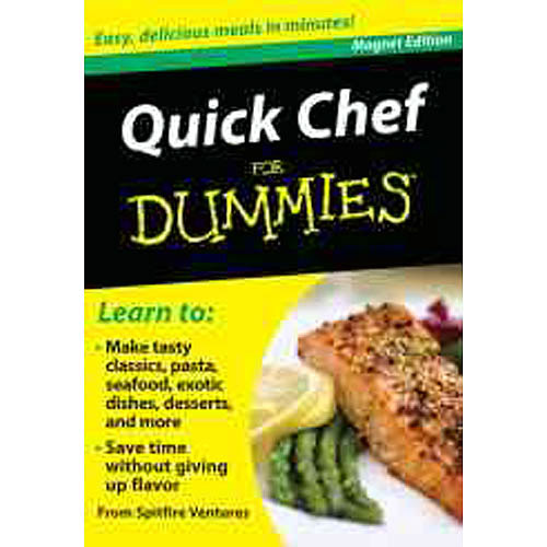 Quick Chef for Dummies; Refrigerator Magnet Books: Easy, Delicious Meals in Minutes!