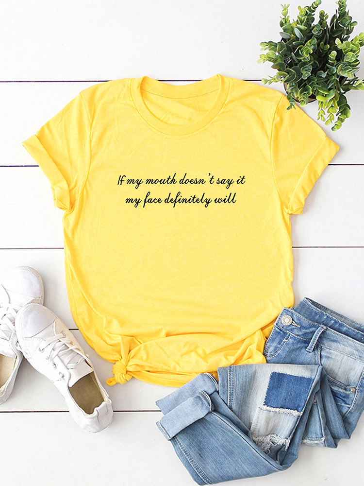 If My Mouth Doesnt Say It My Face Definitely Will Letter Print Tops for Women Summer Short Sleeve Crew Neck T Shirt