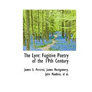 The Lyre: Fugitive Poetry of the 19th Century
