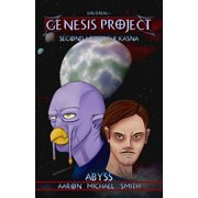 GENESIS PROJECT: Second Age of the Kasna: Abyss - eBook