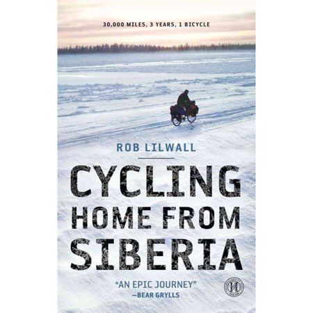 Cycling Home From Siberia  30 000 Miles  3 Years  1 Bicycle