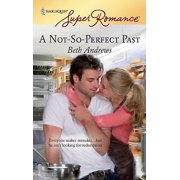 A Not-So-Perfect Past - eBook