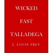 Wicked Fast Talladega - eBook
