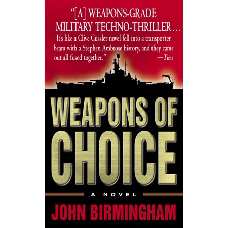 Weapons of Choice : A Novel (Choice Of Weapon)