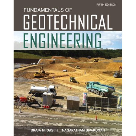Fundamentals of Geotechnical Engineering (Fundamentals Of Electrical Engineering Giorgio Rizzoni 1st Ed)