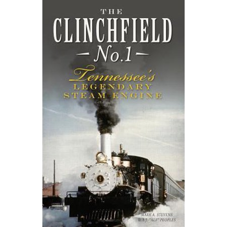 Steam Engine Spinner (The Clinchfield No. 1 (Hardcover) )