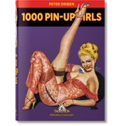 Bibliotheca Universalis: 1000 Pin-Up Girls (Hardcover)