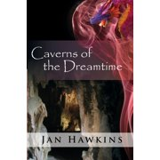 Caverns of the Dreamtime