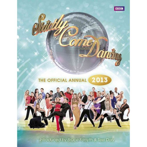 Strictly Come Dancing: The Official Annual 2013