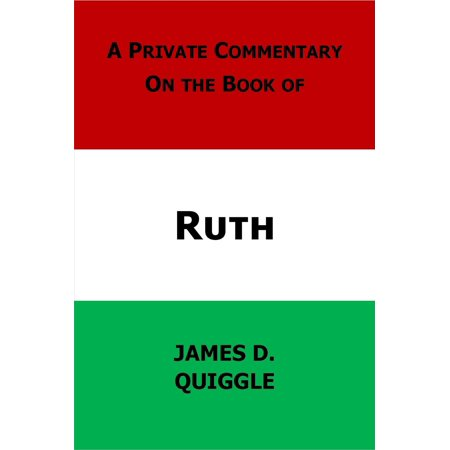 A Private Commentary on the Bible: Ruth - eBook