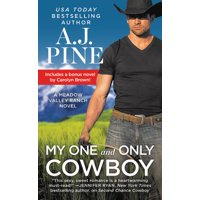 My One and Only Cowboy : Two full books for the price of one