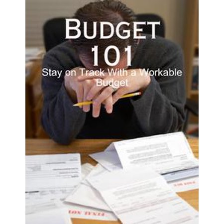 Budget 101 - Stay on Track With a Workable Budget - eBook (Budget 101 Halloween)
