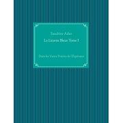 La Licorne Bleue Tome I - eBook