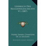 Lehrbuch Der Religionsgeschichte V1 (1887)