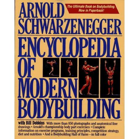 Encyclopedia Of Modern Bodybuilding By Arnold Schwarzenegger