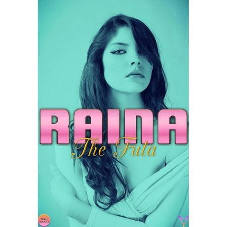Raina the Futa - eBook