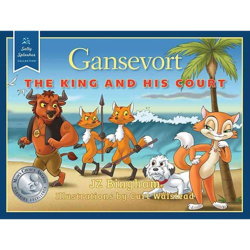 Gansevort: The King and His Court